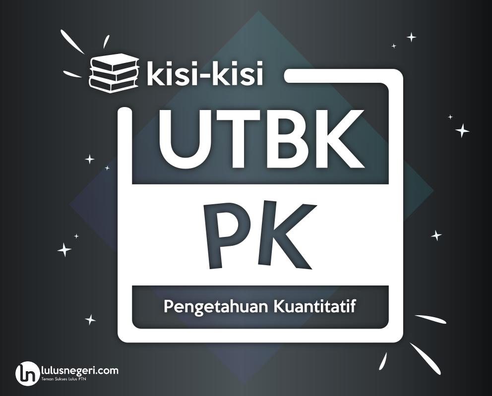 Kisi-Kisi PK TPS UTBK 2020